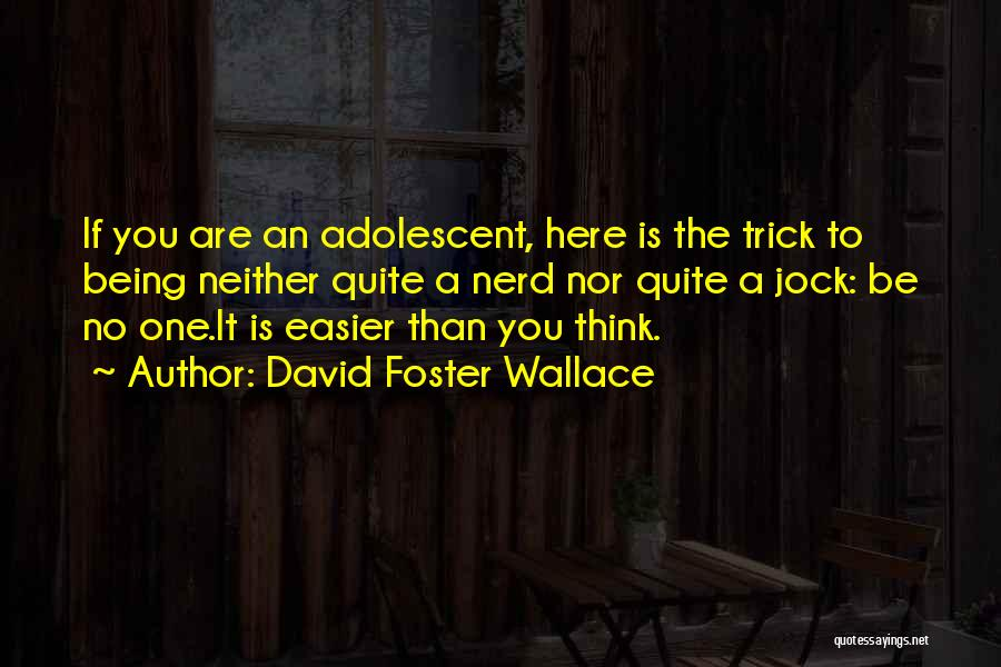 Jock Wallace Quotes By David Foster Wallace