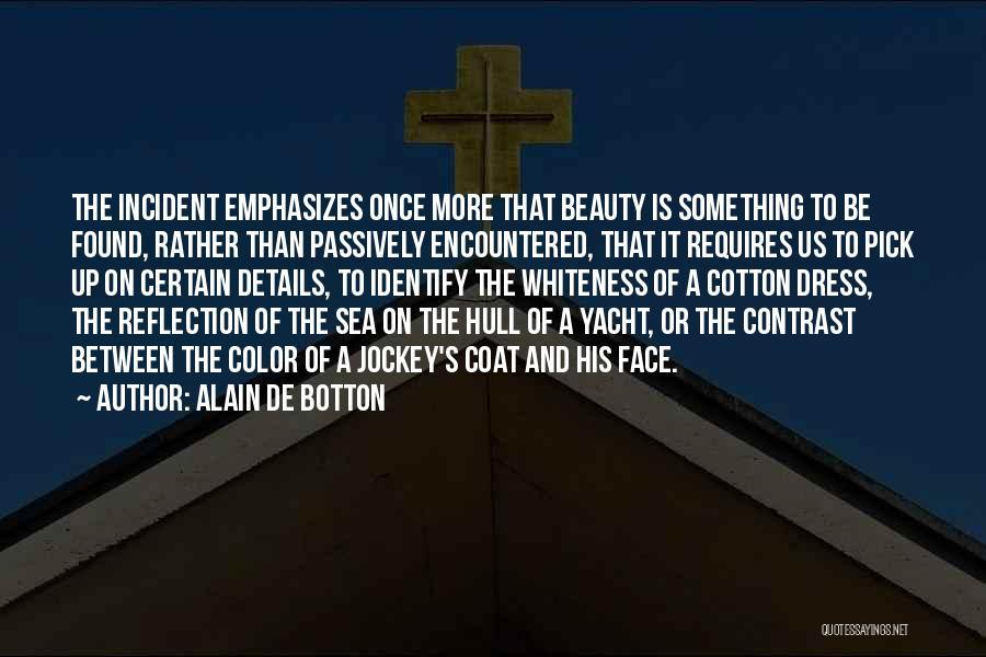 Jockey Quotes By Alain De Botton