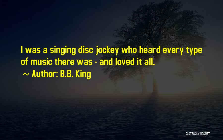 Jockey Quotes By B.B. King