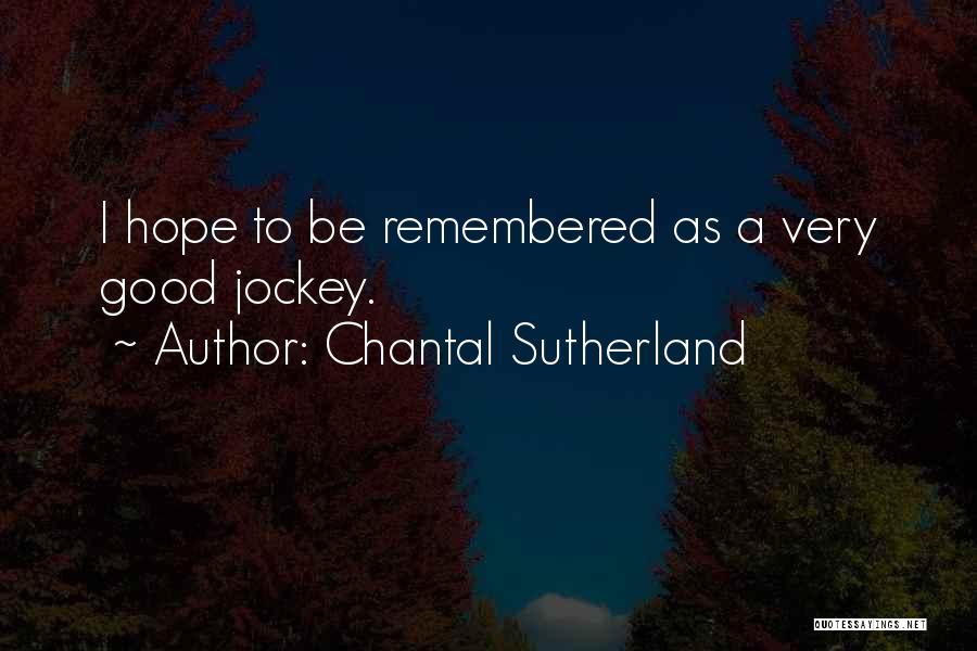 Jockey Quotes By Chantal Sutherland