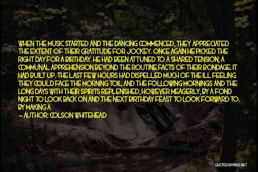 Jockey Quotes By Colson Whitehead