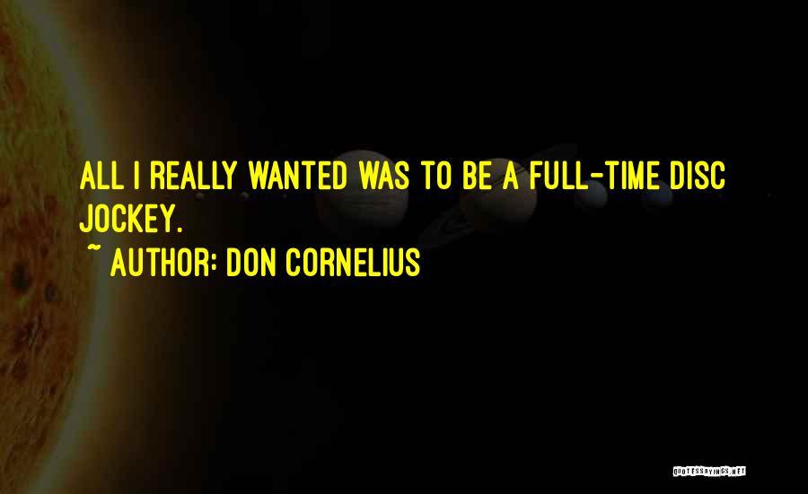 Jockey Quotes By Don Cornelius