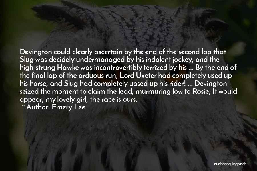 Jockey Quotes By Emery Lee