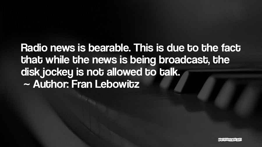 Jockey Quotes By Fran Lebowitz