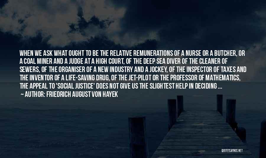 Jockey Quotes By Friedrich August Von Hayek