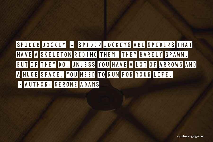 Jockey Quotes By Gerone Adams