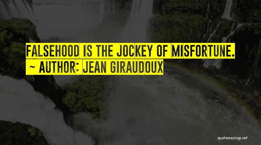 Jockey Quotes By Jean Giraudoux