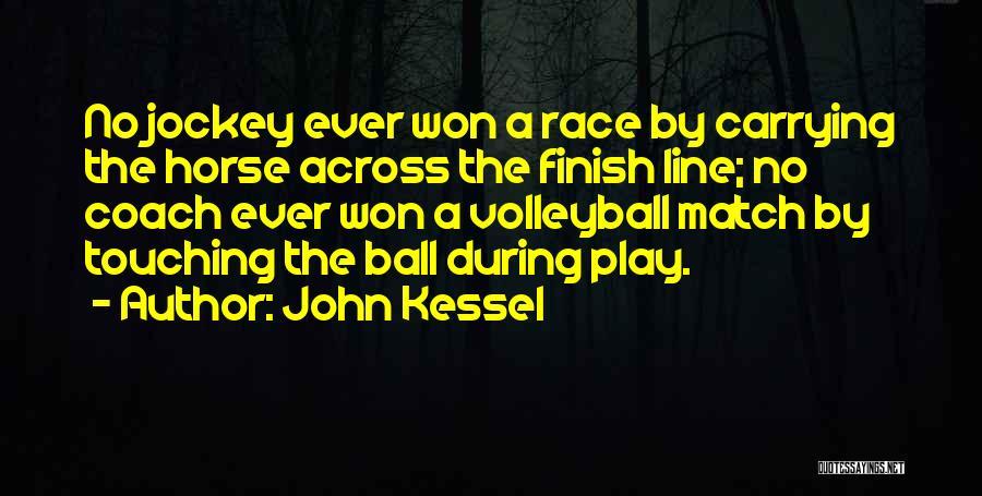 Jockey Quotes By John Kessel
