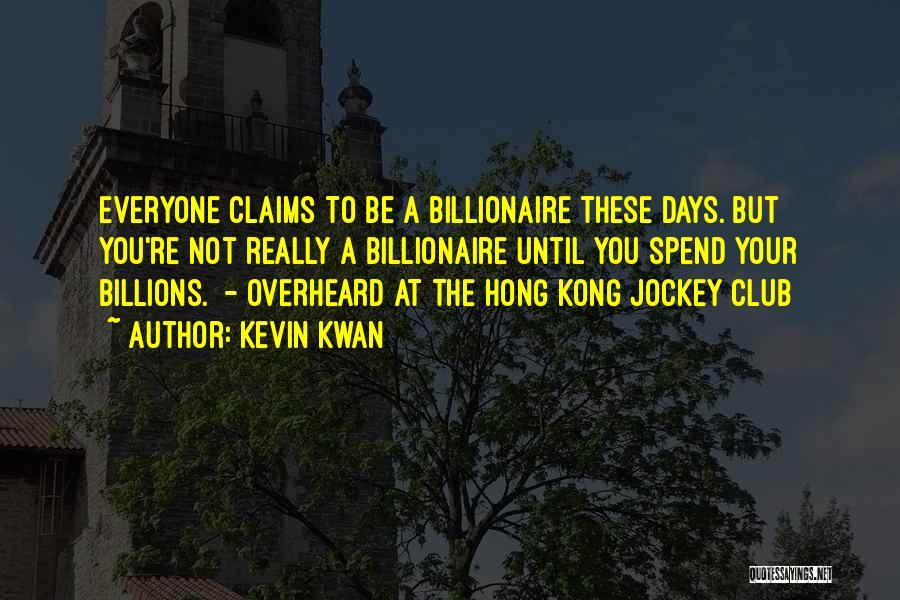 Jockey Quotes By Kevin Kwan
