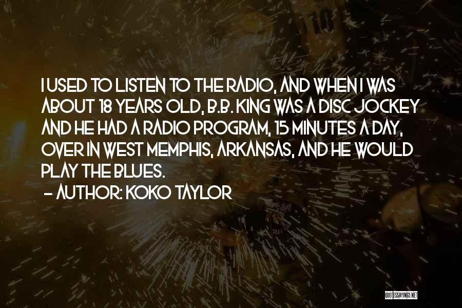 Jockey Quotes By Koko Taylor