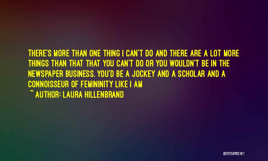 Jockey Quotes By Laura Hillenbrand