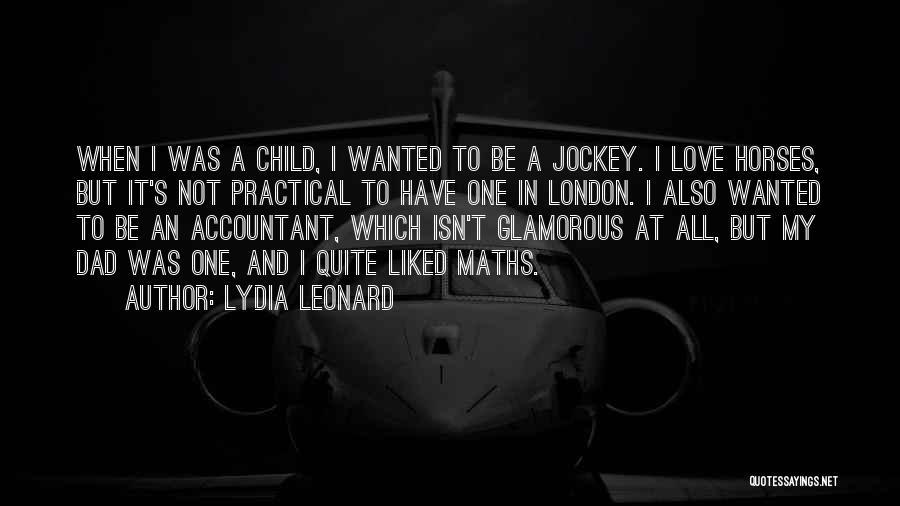 Jockey Quotes By Lydia Leonard