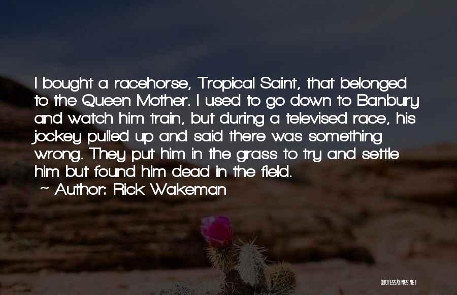 Jockey Quotes By Rick Wakeman