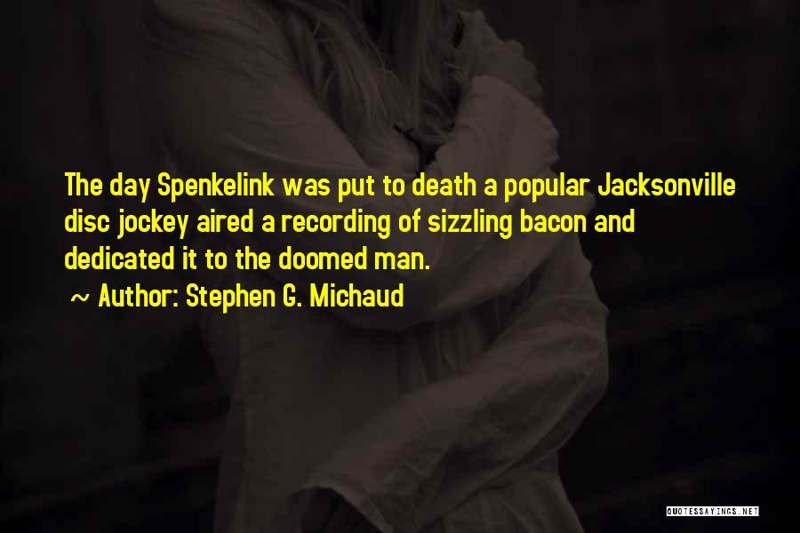 Jockey Quotes By Stephen G. Michaud