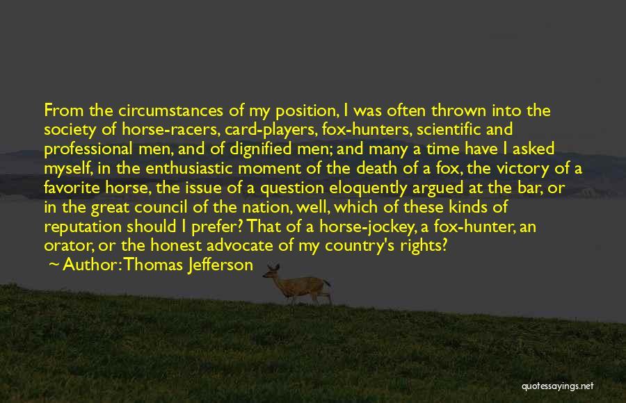 Jockey Quotes By Thomas Jefferson