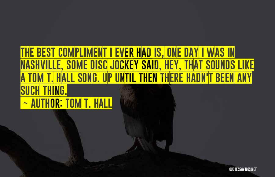 Jockey Quotes By Tom T. Hall