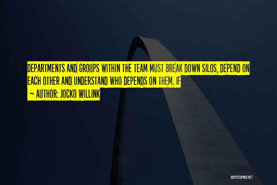 Jocko Willink Quotes 1488571
