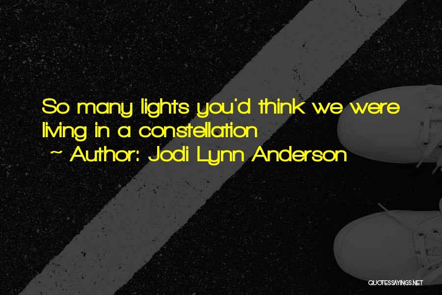 Jodi Lynn Anderson Quotes 1038160