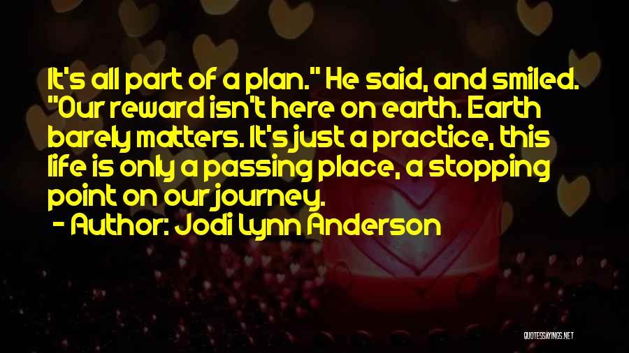 Jodi Lynn Anderson Quotes 1093400