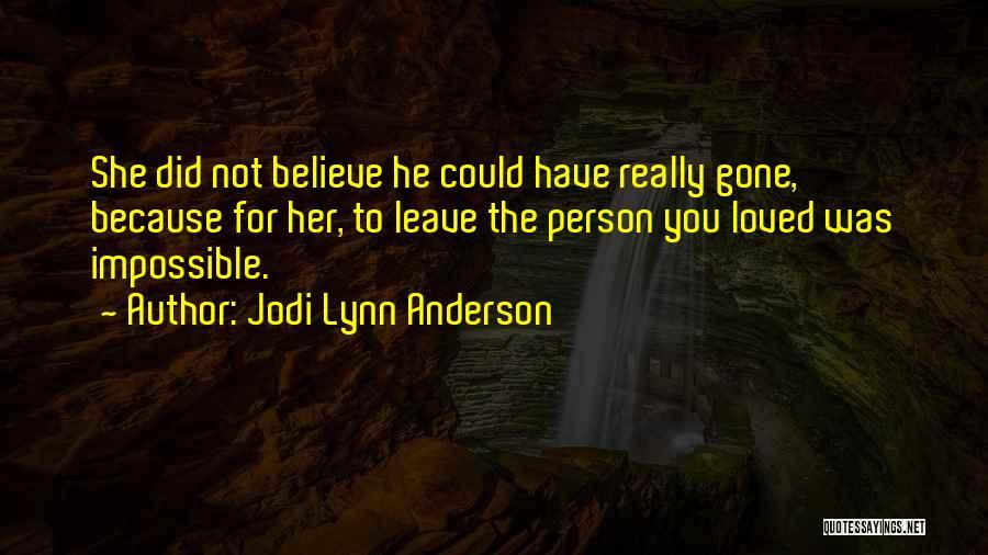 Jodi Lynn Anderson Quotes 1104904
