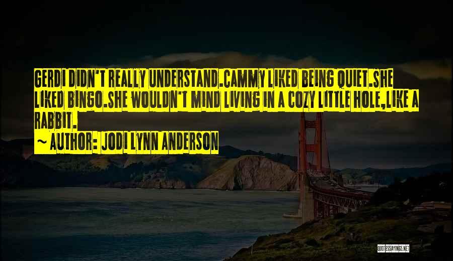 Jodi Lynn Anderson Quotes 1200792