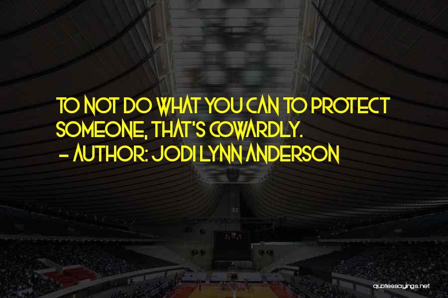 Jodi Lynn Anderson Quotes 120486