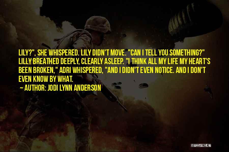 Jodi Lynn Anderson Quotes 122118