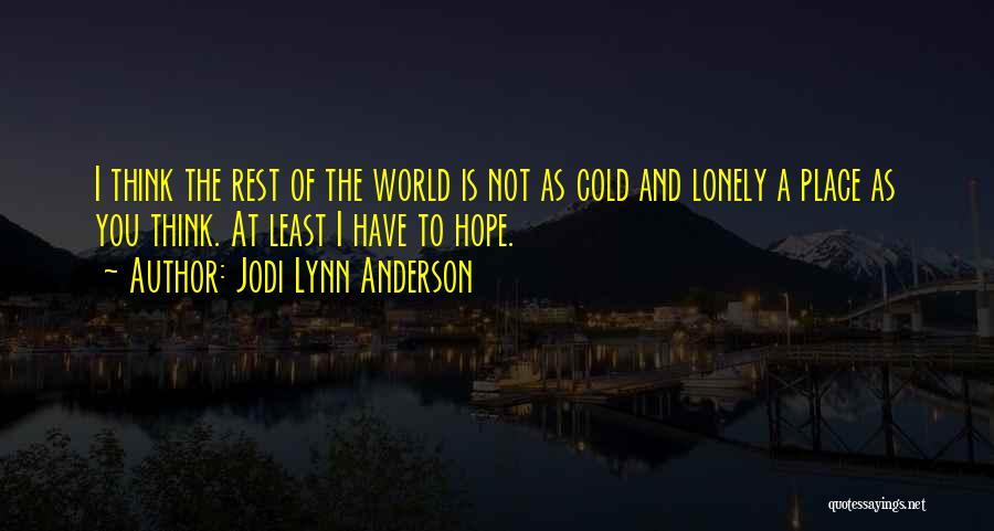 Jodi Lynn Anderson Quotes 1267632