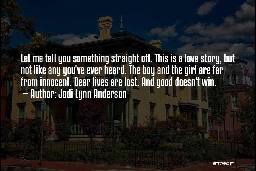 Jodi Lynn Anderson Quotes 1414945