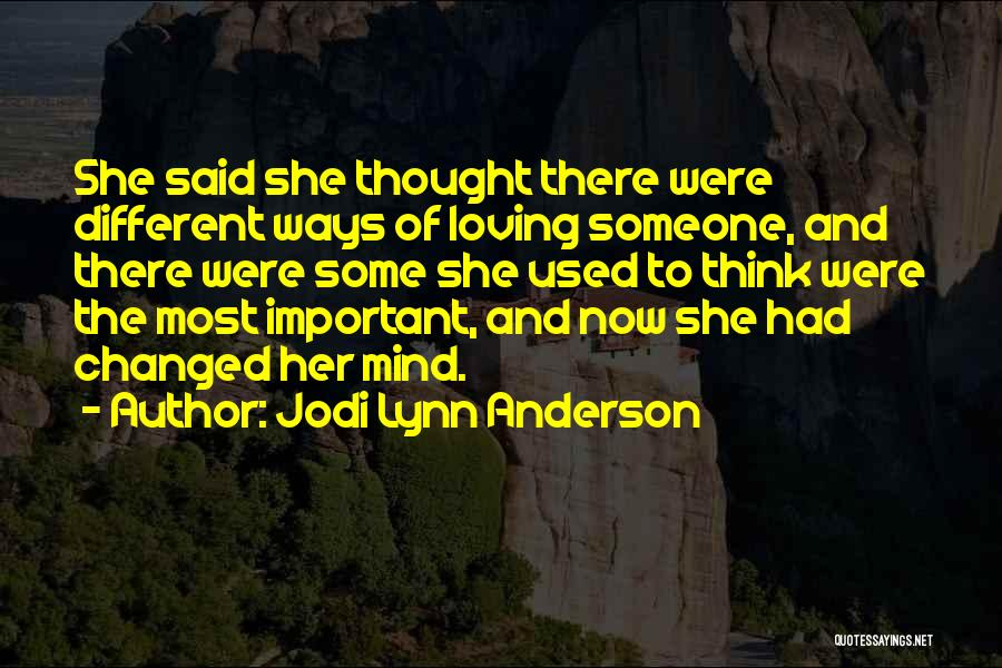 Jodi Lynn Anderson Quotes 143016