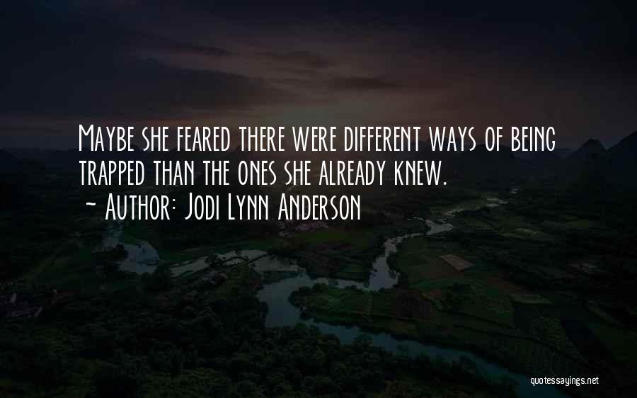 Jodi Lynn Anderson Quotes 1535841