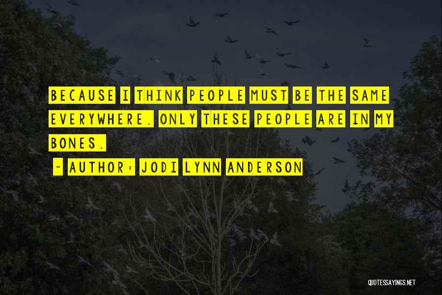 Jodi Lynn Anderson Quotes 1544068