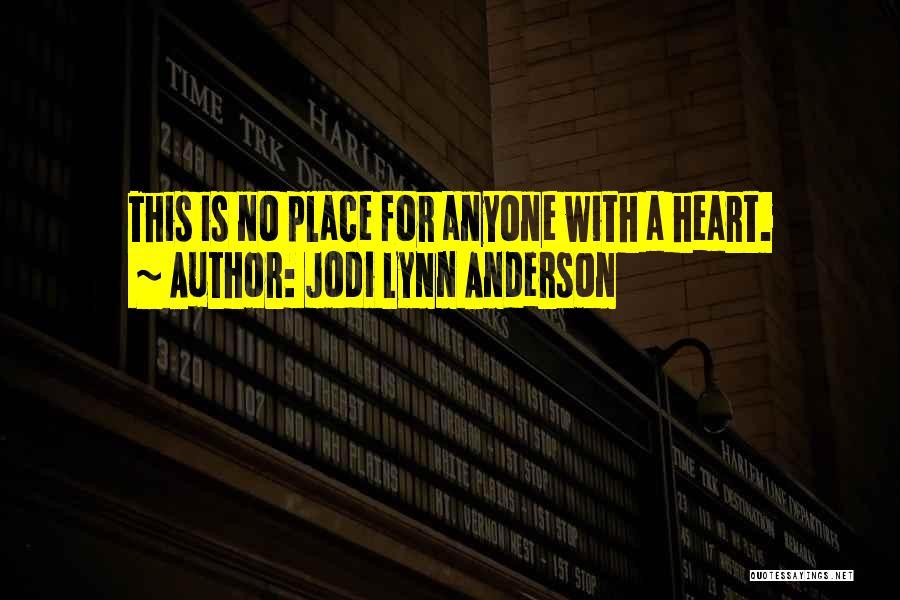 Jodi Lynn Anderson Quotes 1561268