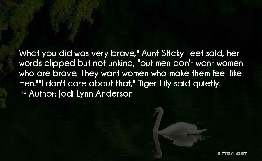 Jodi Lynn Anderson Quotes 1607979