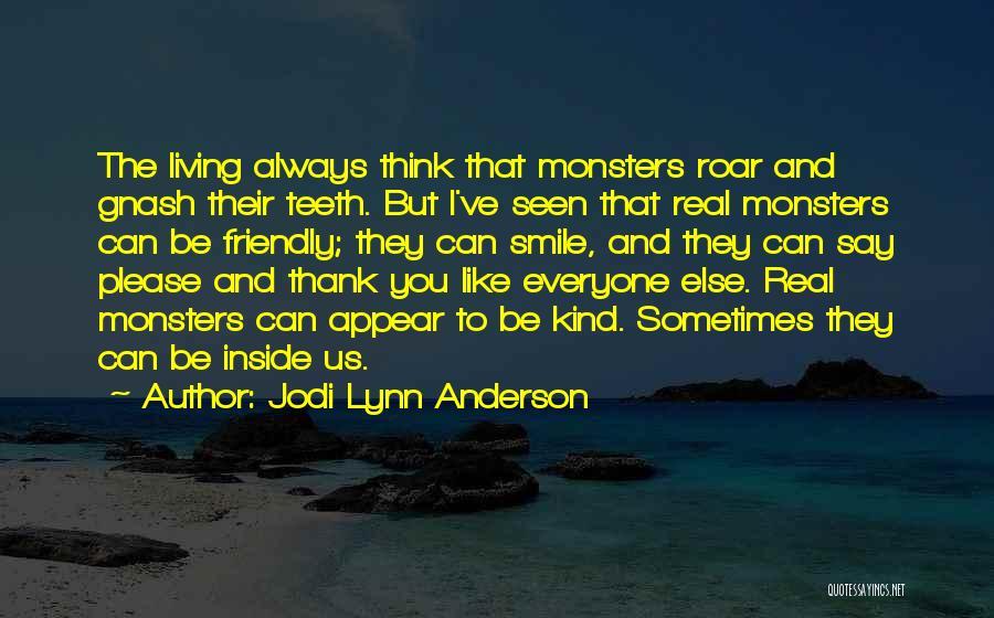 Jodi Lynn Anderson Quotes 1859030