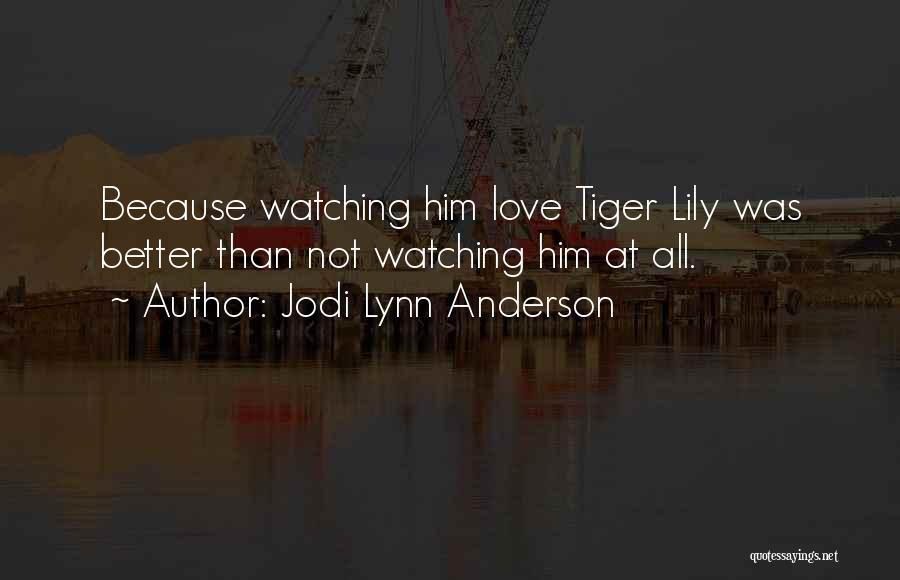 Jodi Lynn Anderson Quotes 1861375
