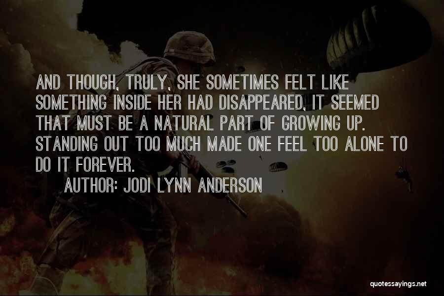 Jodi Lynn Anderson Quotes 1929889