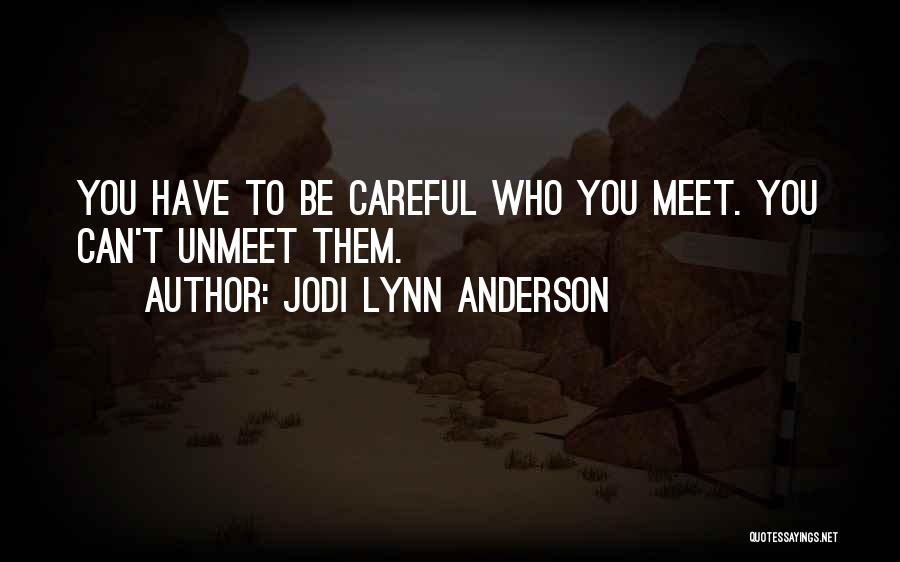 Jodi Lynn Anderson Quotes 1930817