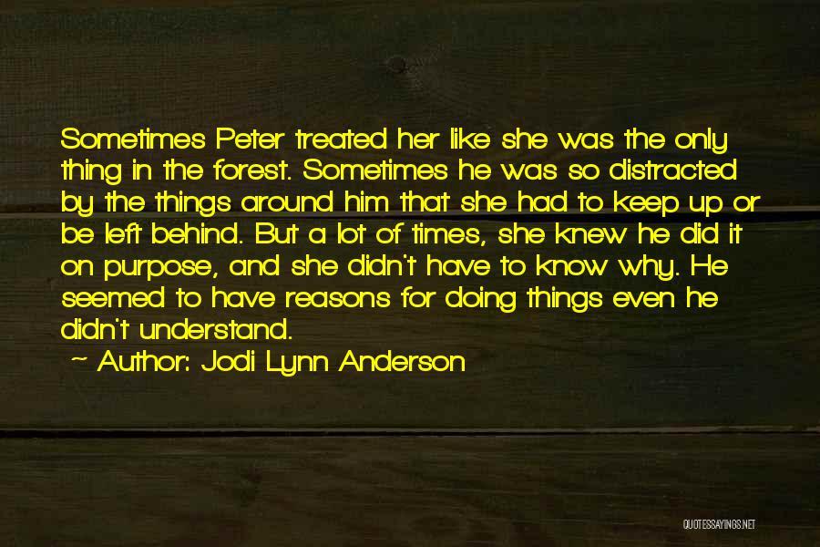 Jodi Lynn Anderson Quotes 2047996