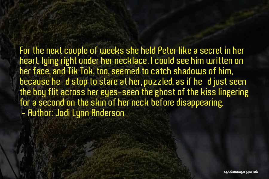 Jodi Lynn Anderson Quotes 2118566