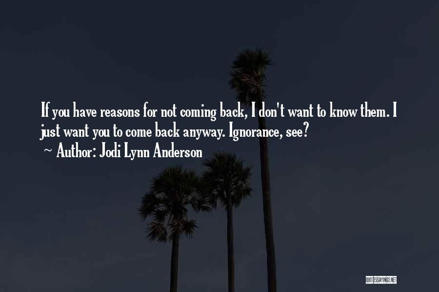 Jodi Lynn Anderson Quotes 2161631