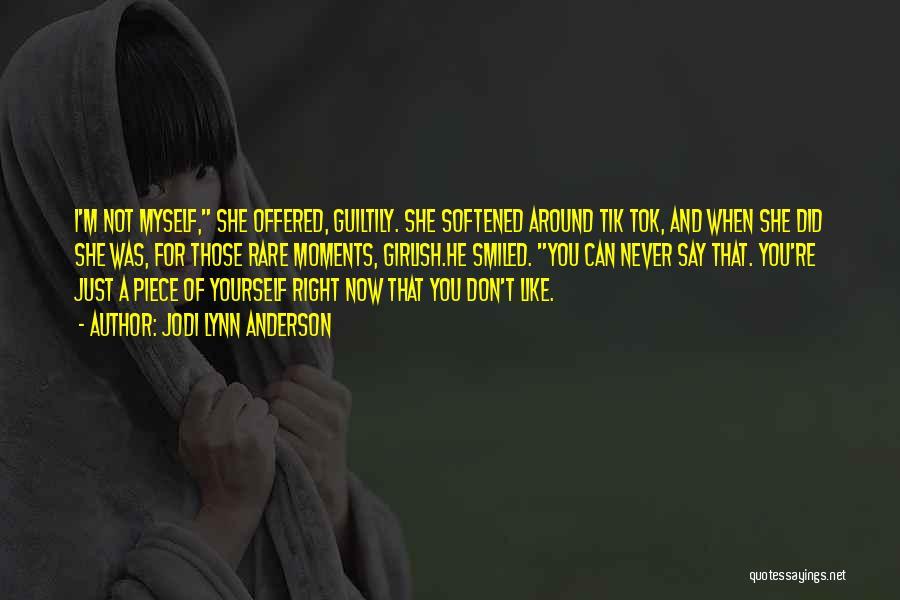 Jodi Lynn Anderson Quotes 2166442