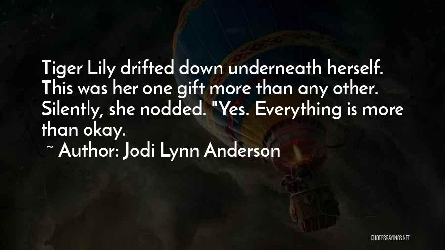 Jodi Lynn Anderson Quotes 2228819