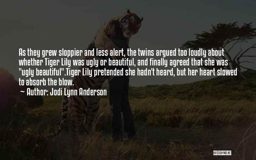 Jodi Lynn Anderson Quotes 228365