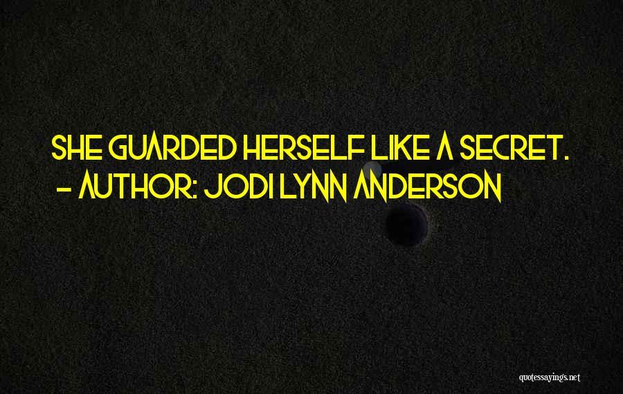 Jodi Lynn Anderson Quotes 256148