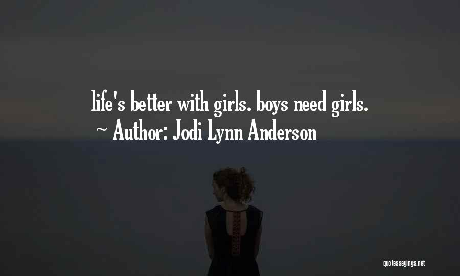 Jodi Lynn Anderson Quotes 275543