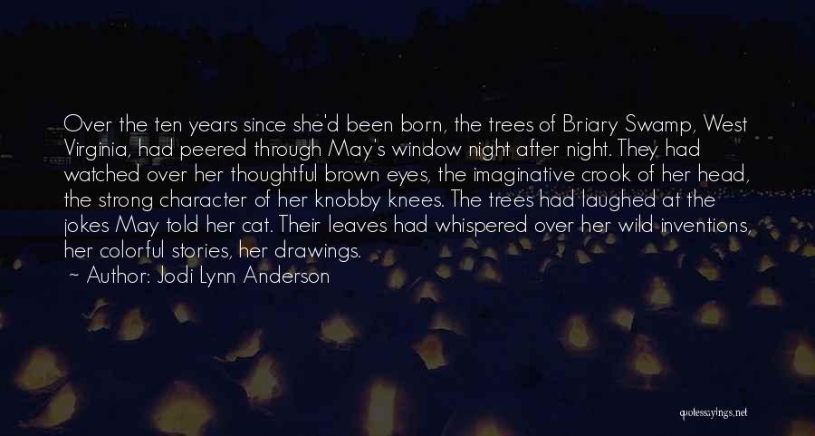 Jodi Lynn Anderson Quotes 326853