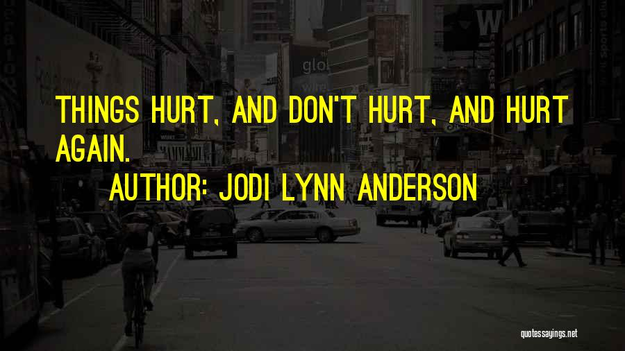 Jodi Lynn Anderson Quotes 347674