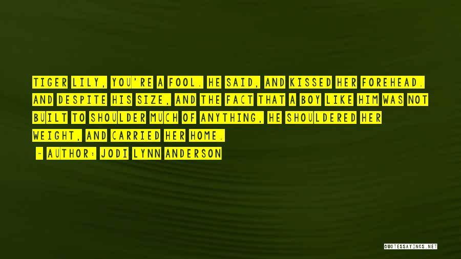 Jodi Lynn Anderson Quotes 696810
