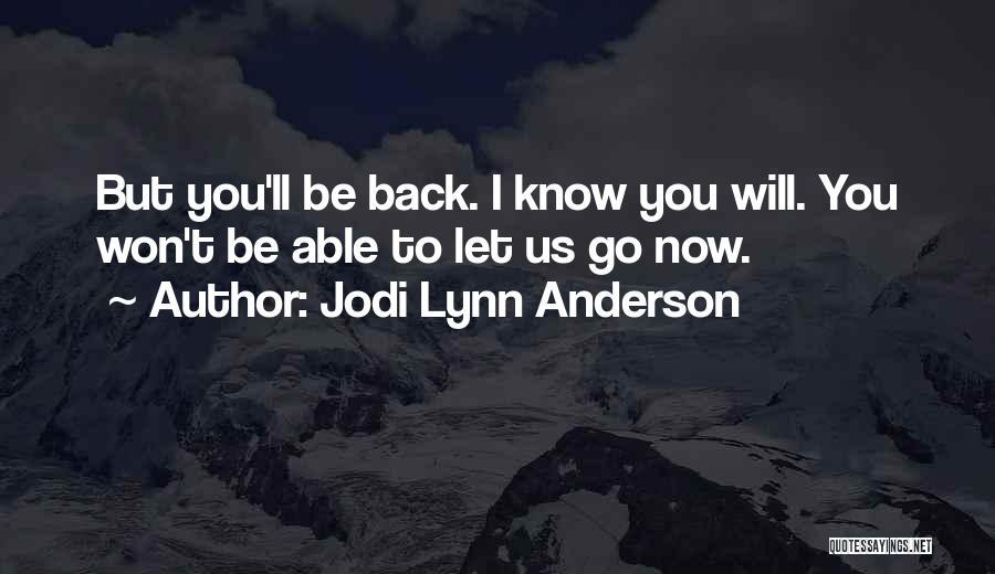 Jodi Lynn Anderson Quotes 832589